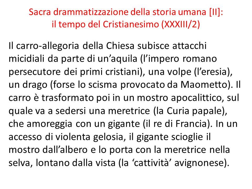 Sacra drammatizzazione della storia umana [II]: il tempo del Cristianesimo (XXXIII/2)